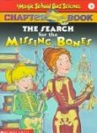 9780439153386: The Search for the Missing Bones (The Magic School Bus Chapter Book, No. 2)