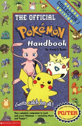 Pokemon: Official Pokemon Handbook: Deluxe Collecters' Edition: Official Pokemon Handbook: Deluxe Co 9780439154048 Describes the concept of the Pokemon battle, and presents descriptions of 150 characters