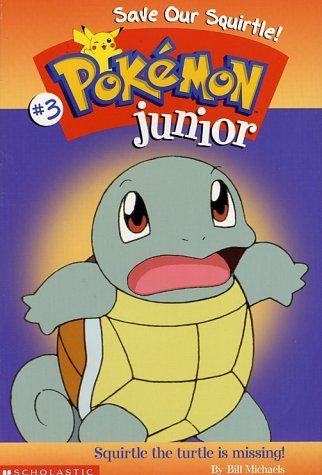 Save Our Squirtle! (Pokemon Junior #3)