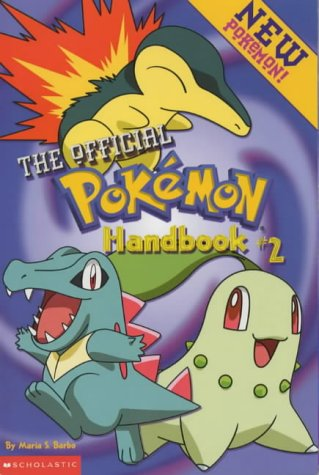 Pokemon: The Official Pokemon Handbook Vol. 2 9780439154222 This handbook provides everything needed to become the world's greatest Pokemon trainer, or master. Every character is detailed with their statistics, techniques, secret facts and training tips.