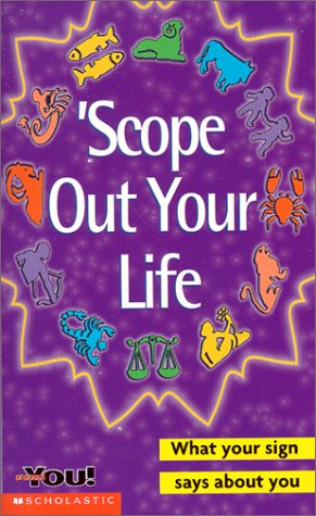 9780439155557: Scope Out Yourlife (All About You)