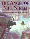 9780439155724: The angel of Mill Street