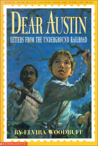 9780439158145: Dear Austin: Letters from the Underground Railroad