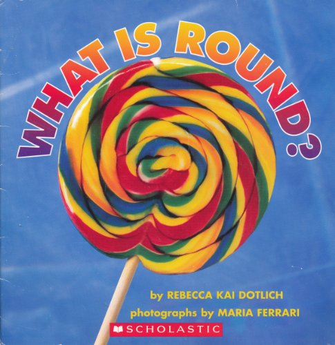 9780439159449: What Is Round?