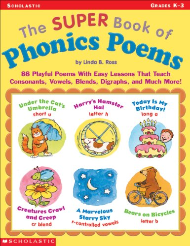 9780439160322: The Super Book of Phonics Poems: 88 Playful Poems With Easy Lessons That Teach Consonants, Vowels, Blends, Digraphs, and Much More!