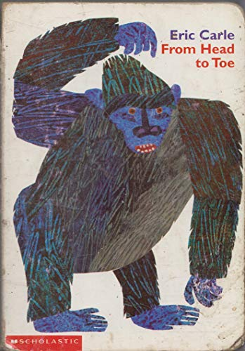 9780439163026: Eric Carle From Head to Toe