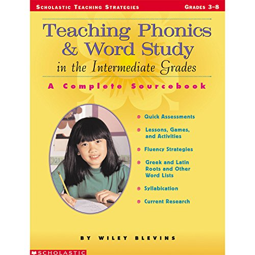 9780439163521: Teaching Phonics & Word Study in the Intermediate Grades: A Complete Sourcebook (Scholastic Teaching Strategies)
