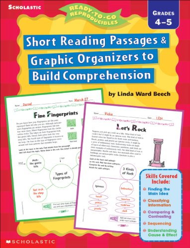 Short Reading Passages & Graphic Organizers to Build Comprehension: Grades 4-5 -do not use, refreshed as 0-545-23456-5 (Ready-To-Go Reproducibles) (0439163579) by Beech, Linda Ward; Beech, Linda