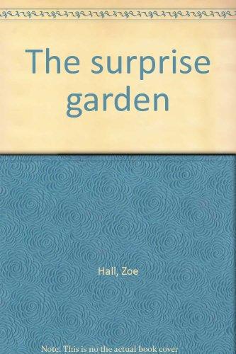 9780439164238: The surprise garden