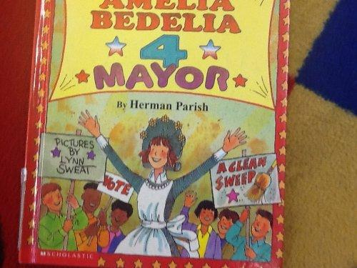 9780439164450: Amelia Bedelia 4 Mayor [Hardcover] by