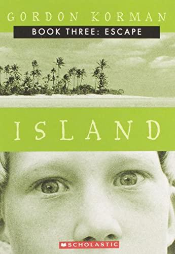 9780439164528: Island III: Escape: The Escape