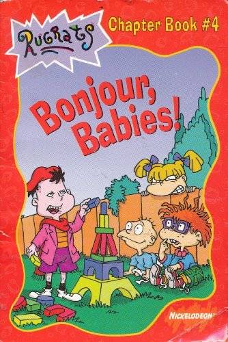 9780439165020: Bonjour, Babies! (Rugrats Chapter Book, No. 4)