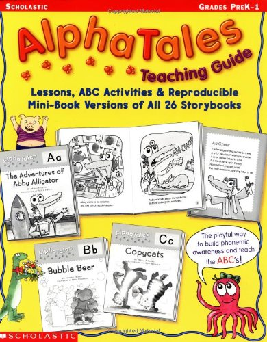 9780439165235: Alpha Tales Lessons, ABC Activities, and Reproducible Mini-Book Versions of All 26 Storybooks