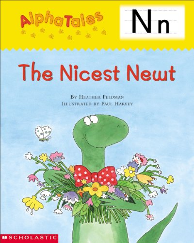 9780439165372: AlphaTales (Letter N: The Nicest Newt): A Series of 26 Irresistible Animal Storybooks That Build Phonemic Awareness & Teach Each letter of the Alphabet