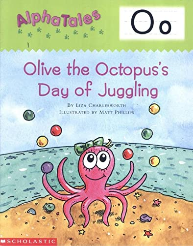 AlphaTales (Letter O: Olive the Octopus?s Day: Charlesworth, Liza
