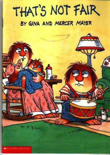 9780439165754: That's Not Fair (Mercer Mayer's Little Critter Book Club)