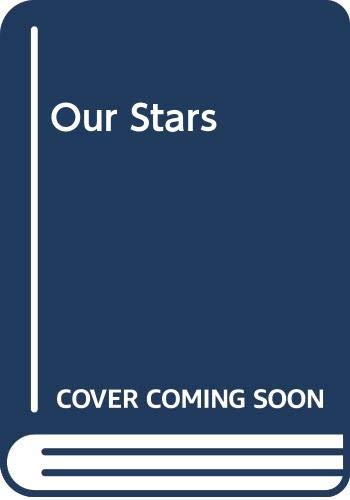 9780439165808: Our Stars