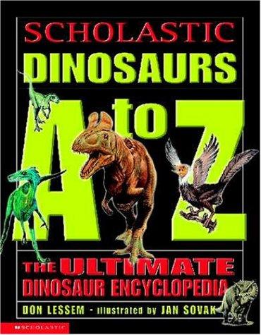 9780439165914: Scholastic Dinosaur A To Z