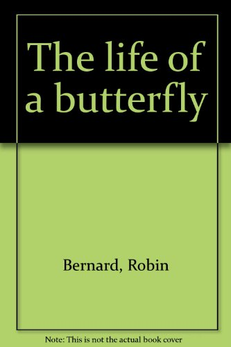 9780439167840: The life of a butterfly