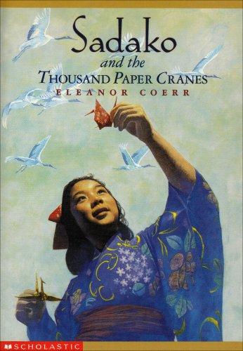 9780439168243: Sadako and the thousand paper cranes Edition: reprint