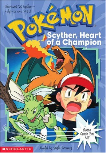 9780439169455: Scyther, Heart Of A Champion (Pokemon Chapter Book)