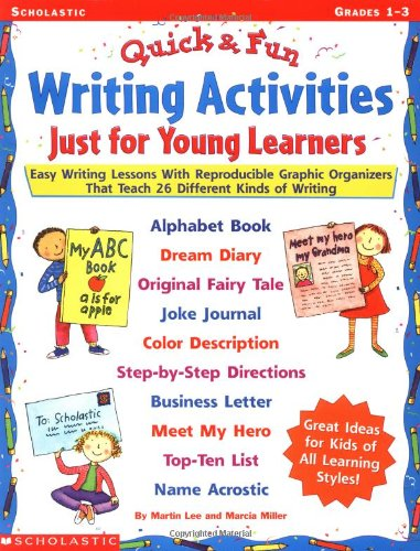 9780439170338: Quick-n-Fun Writing Activities Just for Young Learners: Easy Writing Lessons with Reproducible Graphic Organizers That Teach 26 Different Kinds of Writing