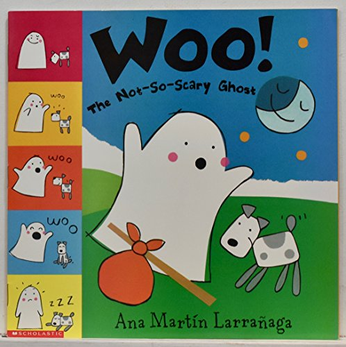 9780439171960: Woo!: The not-so-scary ghost