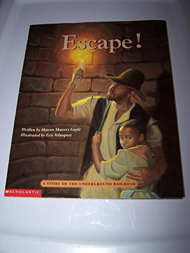 9780439172172: Escape!: A story of the underground railroad
