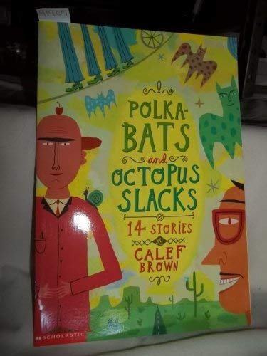 9780439172400: Polka-bats and Octopus Slacks: 14 Stories