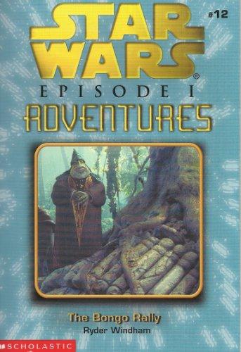9780439174947: Star Wars Episode I Adventures: The Bongo Rally (Game Book, #12)
