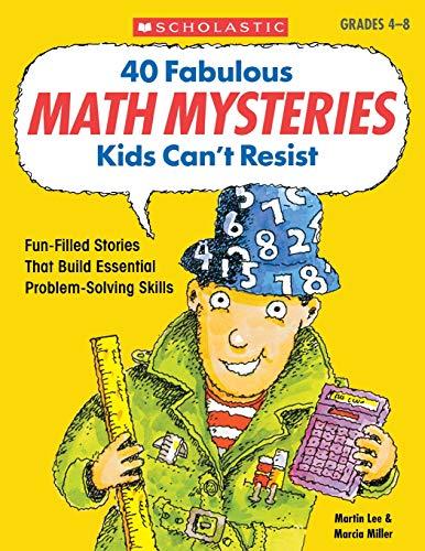 9780439175401: 40 Fabulous Math Mysteries Kids Can't Resist