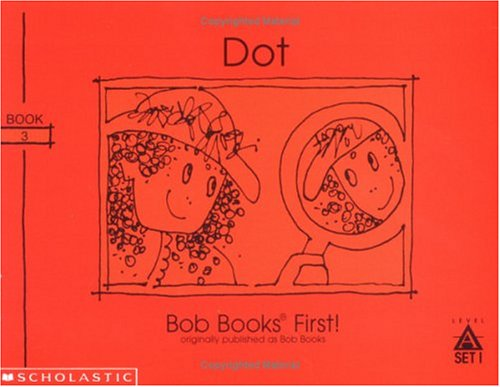 9780439175470: Dot (Bob books)