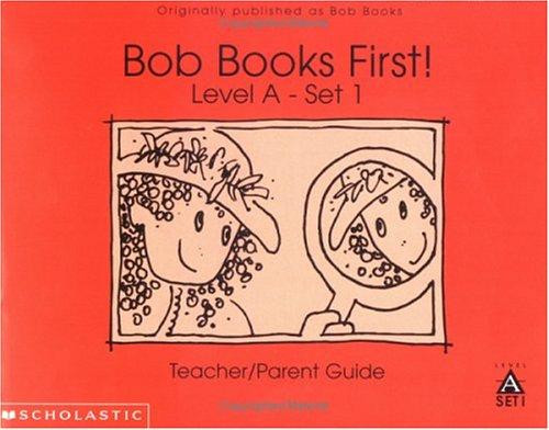 9780439175579: Bob books first!: Teacher/parent guide