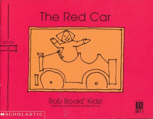 Bob Books Plus-The Red Car: Bobby Lynn Maslen