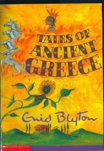 Tales of ancient Greece: Enid Blyton