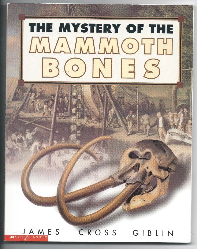 9780439176200: The mystery of the mammoth bones: And how it was solved