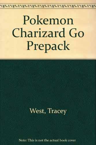 Pokemon Charizard Go Prepack (0439177995) by Tracey West