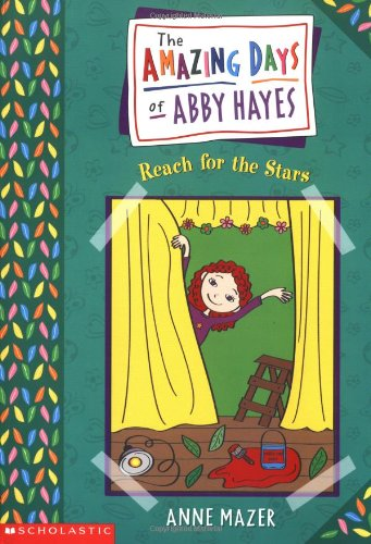 9780439178778: Amazing Days Of Abby Hayes, The #03: Reach For The Stars
