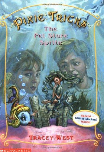 9780439179782: The Pet Store Sprite (Pixie Tricks, No. 3)