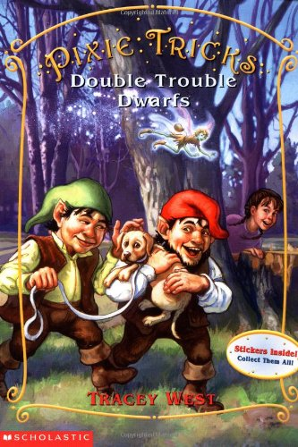 9780439179836: Double Trouble Dwarfs (Pixie Tricks, No. 7)
