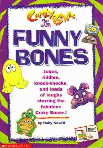 9780439180191: Funny Bones: Jokes, Riddles, Knock-knocs. and Loads of Laughs Starring the Fabulous Crazy Bones! (Crazy Bones)