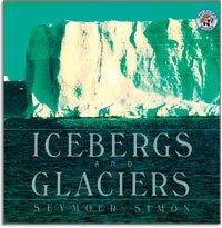 9780439180214: Icebergs & Glaciers