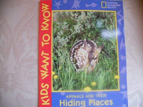 9780439182911: animals and their hiding places ,kids want to know