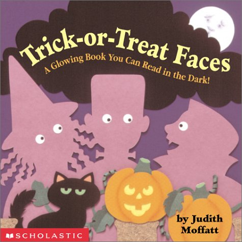 9780439182997: Trick-Or-Treat Faces: A Glowing Book You Can Read in the Dark!