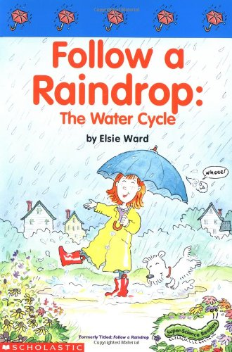 9780439186223: Follow a Raindrop: The Water Cycle (Super Science Readers)