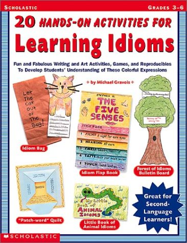 9780439187237: 20 Hands-On Activities for Learning Idioms: Grades 3-6