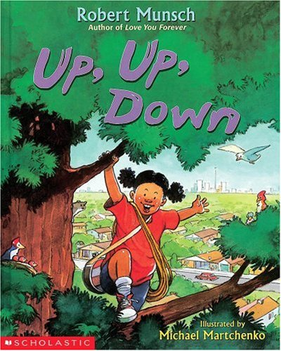 Up, Up, Down! (0439187702) by Munsch, Robert