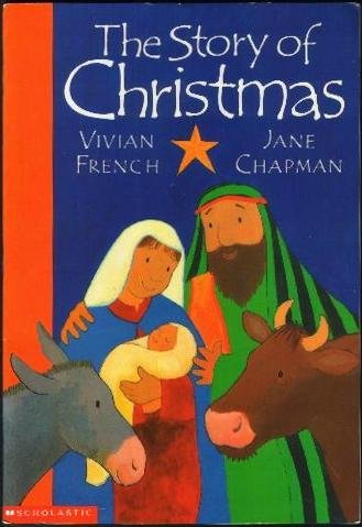 9780439187862: The Story of Christmas