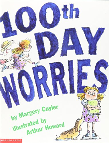9780439188074: 100th Day Worries