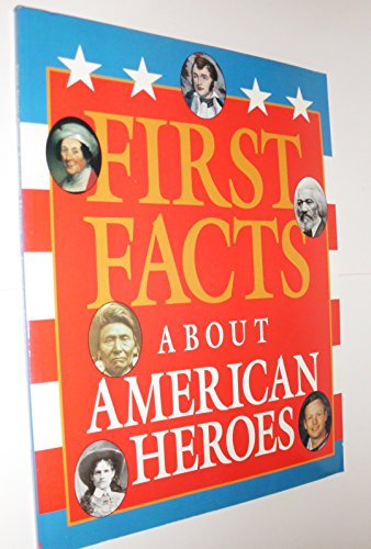 9780439188098: First Facts About American Heroes